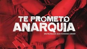 te prometo anarquia